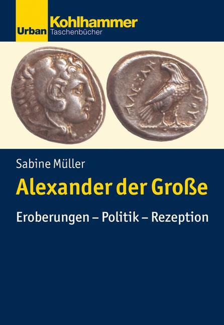 Alexander der Große | Müller, 2019 | Buch (Cover)