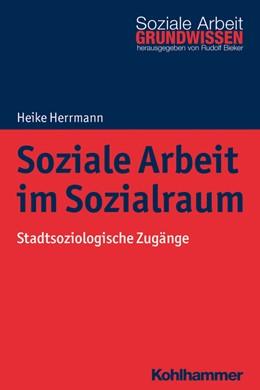 Abbildung von Herrmann | Soziale Arbeit im Sozialraum | 2018