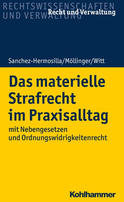 Das materielle Strafrecht im Praxisalltag | Sanchez-Hermosilla / Möllinger / Witt, 2018 | Buch (Cover)