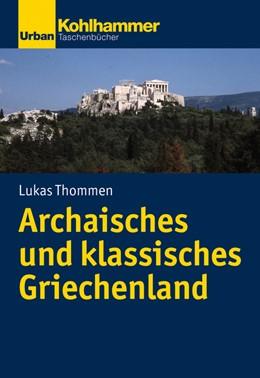 Abbildung von Thommen | Archaisches und klassisches Griechenland | 2019