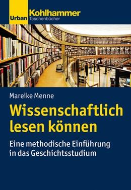Abbildung von Menne | Wissenschaftlich lesen können | 2020 | Eine methodische Einführung in...
