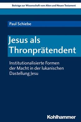 Abbildung von Schiebe | Jesus als Thronprätendent | 2020 | Institutionalisierte Formen de...