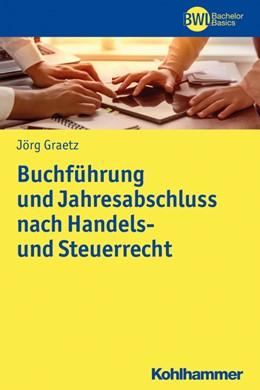 Abbildung von Graetz | Buchführung und Jahresabschluss nach Handels- und Steuerrecht | 1. Auflage | 2020 | beck-shop.de