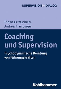 Abbildung von Kretschmar / Hamburger | Coaching und Supervision | 1. Auflage | 2019 | beck-shop.de