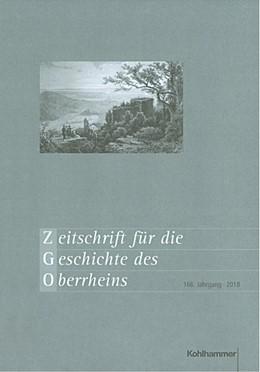Abbildung von Zimmermann (Bearb.)   Zeitschrift für die Geschichte des Oberrheins   2019   166. Jahrgang (2018)