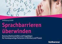 Abbildung von medialang GmbH (Hrsg,) | Sprachbarrieren überwinden | 2020 | Kommunikationstafeln und Frage...
