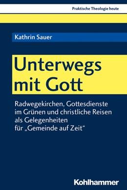 Abbildung von Sauer | Unterwegs mit Gott | 2019 | Radwegekirchen, Gottesdienste ...
