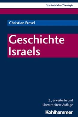 Abbildung von Frevel | Geschichte Israels | 2., erweiterte und überarbeitete Auflage | 2019