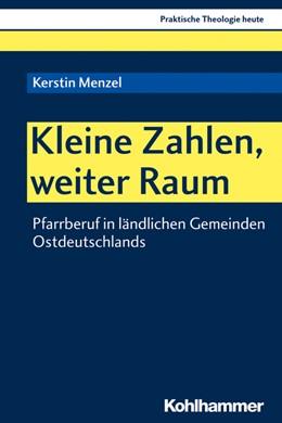 Abbildung von Menzel   Kleine Zahlen, weiter Raum   2019   Pfarrberuf in ländlichen Gemei...