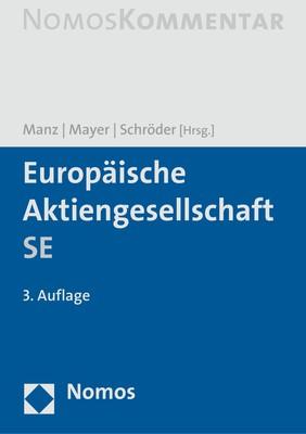 Europäische Aktiengesellschaft SE   Manz / Mayer / Schröder   3. Auflage, 2018   Buch (Cover)