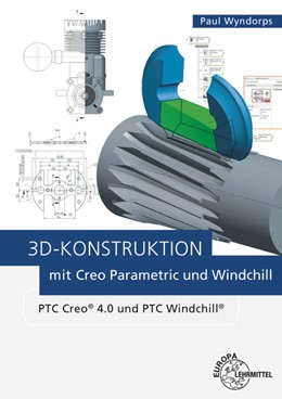 Abbildung von Wyndorps   3D-Konstruktion mit Creo Parametric und Windchill   3. Auflage   2018   PTC Creo 4.0 und PTC Windchill