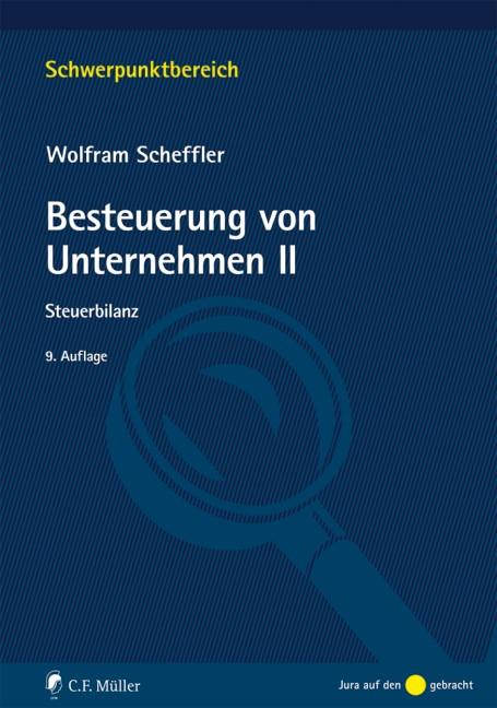 Besteuerung von Unternehmen II | Scheffler | 9., neu bearbeitete Auflage, 2018 | Buch (Cover)