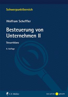 Abbildung von Scheffler | Besteuerung von Unternehmen II | 9. Auflage | 2018 | beck-shop.de