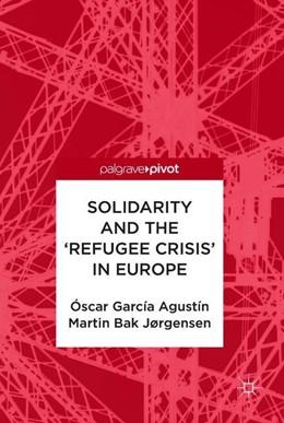 Abbildung von Agustín / Jørgensen | Solidarity and the 'Refugee Crisis' in Europe | 2018
