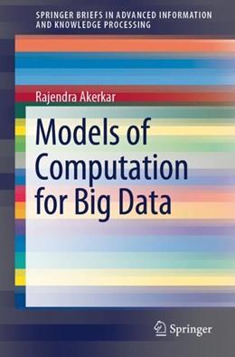 Abbildung von Akerkar   Models of Computation for Big Data   1. Auflage   2018   beck-shop.de