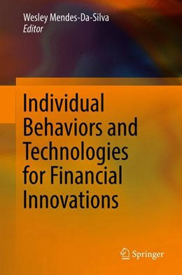 Abbildung von Mendes-da-Silva | Individual Behaviors and Technologies for Financial Innovations | 2018