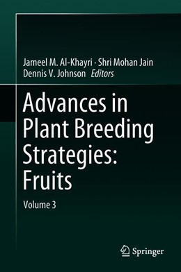 Abbildung von Al-Khayri / Jain | Advances in Plant Breeding Strategies: Fruits | 1. Auflage | 2018 | beck-shop.de