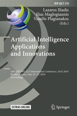 Abbildung von Iliadis / Maglogiannis | Artificial Intelligence Applications and Innovations | 1. Auflage | 2018 | beck-shop.de