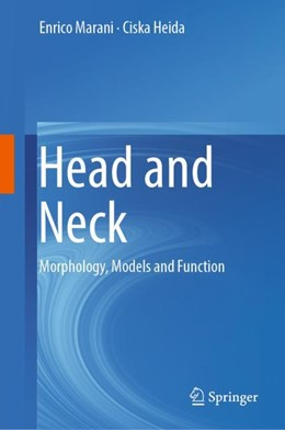 Abbildung von Marani / Heida | Head and Neck | 2018 | Morphology, Models and Functio...