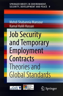 Abbildung von Mansour Shabannia / Hassan | Job Security and Temporary Employment Contracts | 1st ed. 2018 | 2018 | Theories and Global Standards
