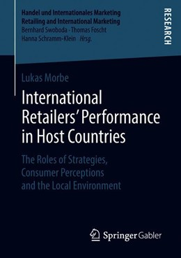 Abbildung von Morbe | International Retailers' Performance in Host Countries | 1st ed. 2018 | 2018 | The Roles of Strategies, Consu...
