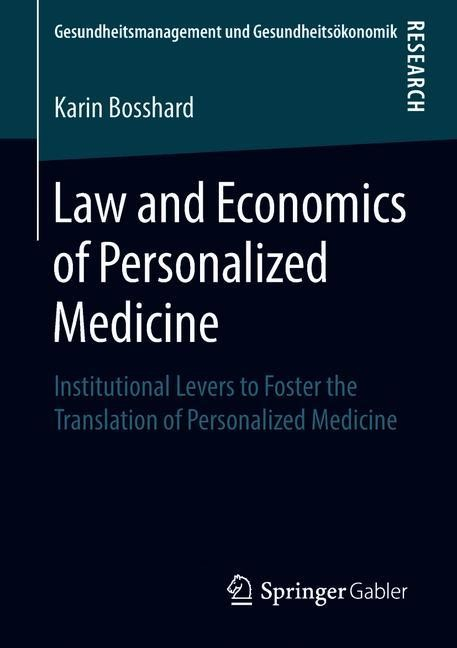 Law and Economics of Personalized Medicine | Bosshard | 1st ed. 2018, 2018 | Buch (Cover)