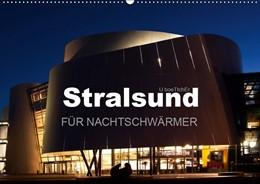 Abbildung von Boettcher | Stralsund FÜR NACHTSCHWÄRMER (Wandkalender 2019 DIN A2 quer) | 4. Edition 2018 | 2018 | Stralsund -Altstadtjuwel umgeb...