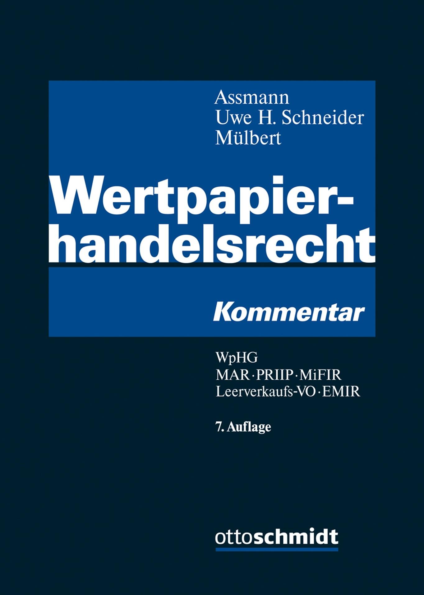Wertpapierhandelsrecht | Assmann / Schneider / Mülbert (Hrsg.) | 7., grundlegend neu bearbeitete und erweiterte Auflage, 2018 | Buch (Cover)