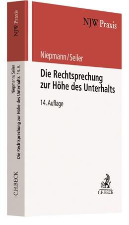 Abbildung von Niepmann / Seiler | Die Rechtsprechung zur Höhe des Unterhalts | 14. Auflage | 2019 | Band 22