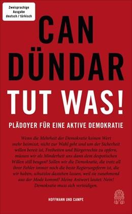 Abbildung von Dündar | Tut was! / Bir sey yap! | 1. Auflage | 2018 | beck-shop.de