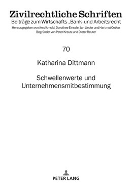 Abbildung von Dittmann | Schwellenwerte und Unternehmensmitbestimmung | 1. Auflage | 2018 | beck-shop.de