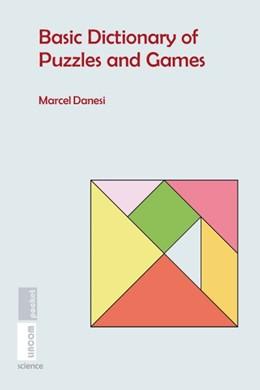 Abbildung von Danesi | Basic Dictionary of Puzzles and Games | 1. Auflage | 2018 | beck-shop.de