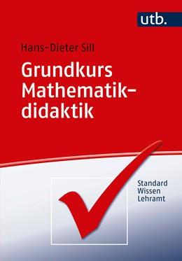 Abbildung von Sill | Grundkurs Mathematikdidaktik | 1. Auflage | 2018 | beck-shop.de
