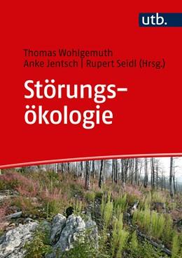 Abbildung von Wohlgemuth / Jentsch / Seidl (Hrsg.) | Störungsökologie | 2019