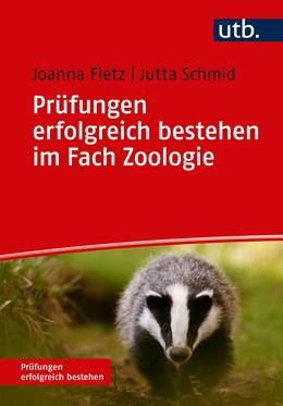 Abbildung von Fietz / Schmid   Prüfungen erfolgreich bestehen im Fach Zoologie   2019
