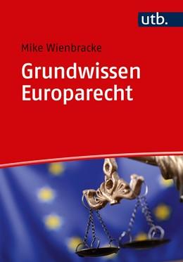 Abbildung von Wienbracke | Grundwissen Europarecht | 2018
