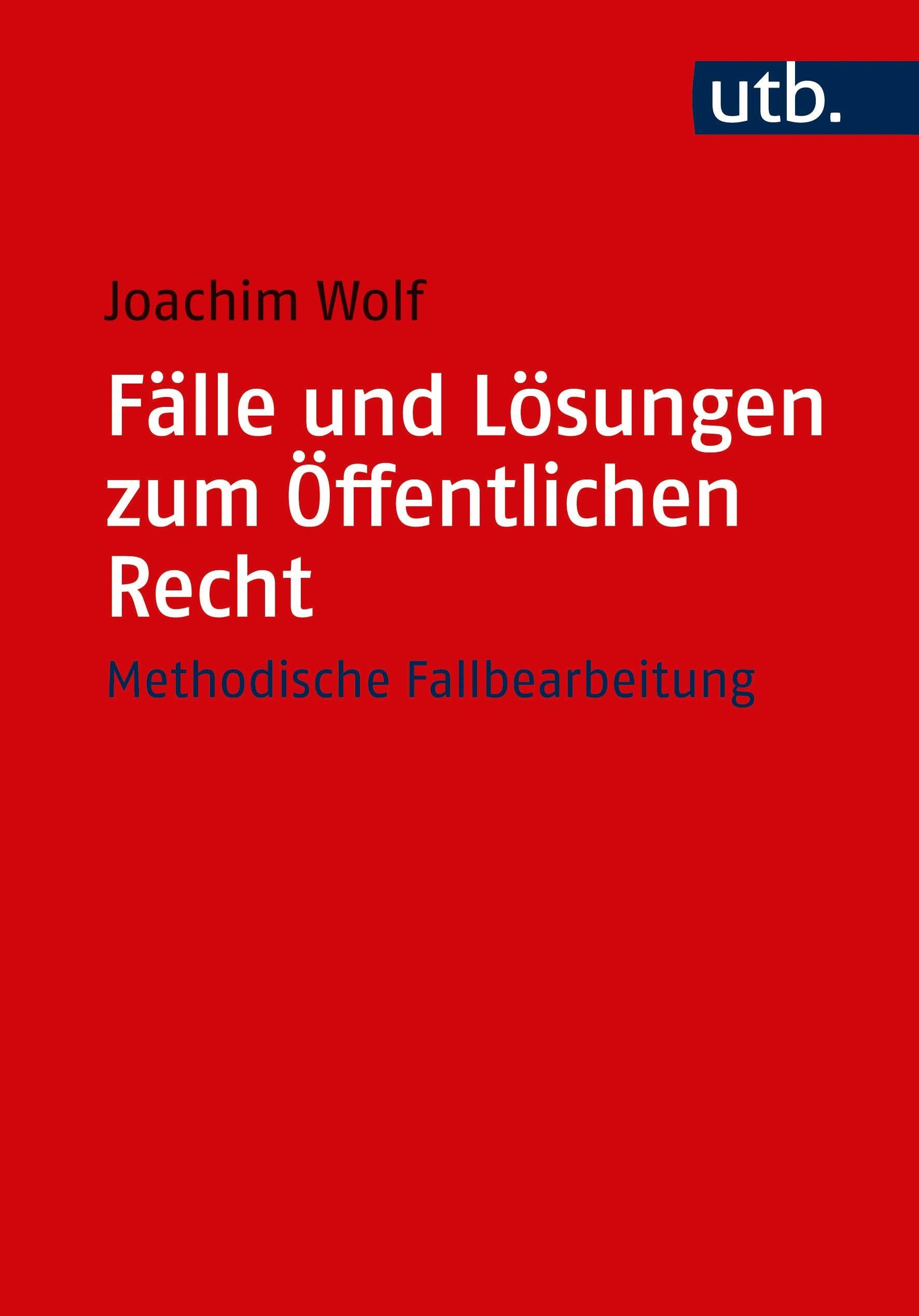 Fälle und Lösungen zum Öffentlichen Recht | Wolf, 2018 | Buch (Cover)