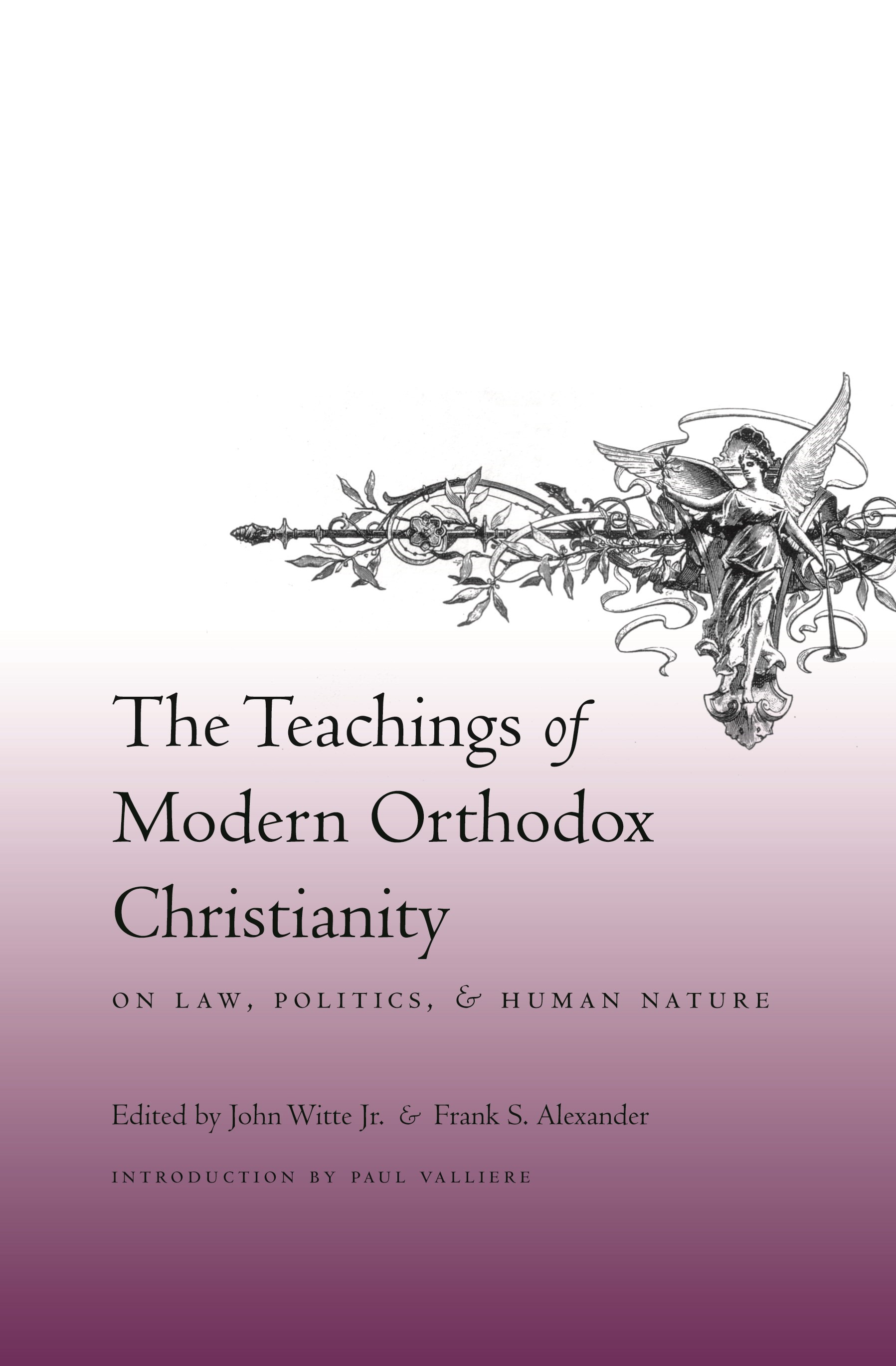 Abbildung von Witte Jr. / Alexander | The Teachings of Modern Orthodox Christianity on Law, Politics, and Human Nature | 2007