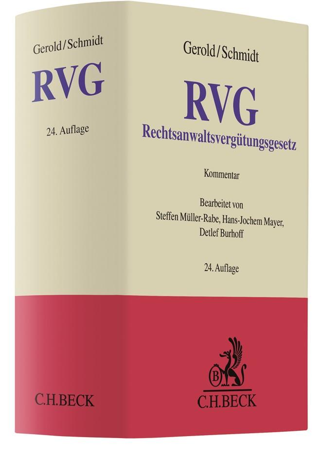 Abbildung von Gerold / Schmidt | Rechtsanwaltsvergütungsgesetz: RVG | 24. Auflage | 2019