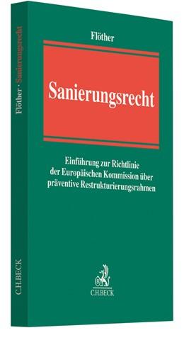 Abbildung von Flöther | Sanierungsrecht | 2019 | Einführung zur Richtlinie der ...