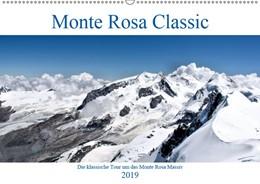 Abbildung von A. Langenkamp | Monte Rosa Classic - Die klassische Tour um das Monte Rosa Massiv (Wandkalender 2019 DIN A2 quer) | 3. Edition 2018 | 2018 | Bergsteigen auf klassischer Ro...