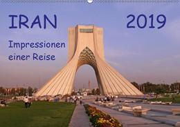 Abbildung von Geschke | Iran - Impressionen einer Reise (Wandkalender 2019 DIN A2 quer) | 3. Edition 2018 | 2018 | Eindrücke einer Reise durch de...
