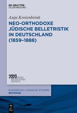 Abbildung von Kreienbrink | Neo-orthodoxe jüdische Belletristik in Deutschland (1859-1888) | 2018