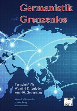 Abbildung von Hofeneder / Perry   Germanistik Grenzenlos   2018   Festschrift für Wynfrid Kriegl...