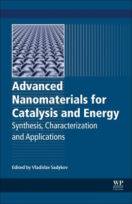 Abbildung von Advanced Nanomaterials for Catalysis and Energy | 2018 | Synthesis, Characterization an...