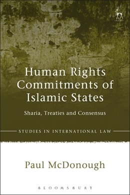 Abbildung von McDonough | Human Rights Commitments of Islamic States | 2020 | Sharia, Treaties and Consensus