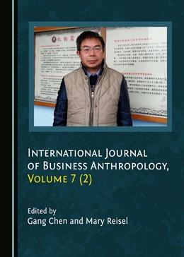 Abbildung von International Journal of Business Anthropology, Volume 7 (2) | 1. Auflage | 2018 | beck-shop.de