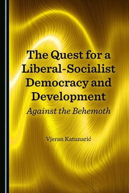 Abbildung von The Quest for a Liberal-Socialist Democracy and Development | 1. Auflage | 2018 | beck-shop.de