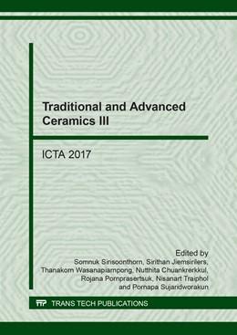 Abbildung von Sirisoonthorn / Jiemsirilers | Traditional and Advanced Ceramics III | 1. Auflage | 2018 | Volume 766 | beck-shop.de