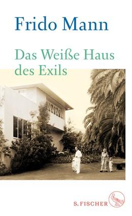 Abbildung von Mann | Das Weiße Haus des Exils | 2018